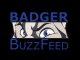 Badger BuzzFeed